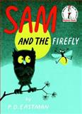 Sam and the Firefly, P. D. Eastman, 0394800060