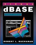 dBASE for Windows Programming, Buchanan, 0534240062