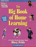 The Big Book of Home Learning, Mary Pride, 0740300067
