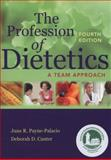 The Profession of Dietetics 4th Edition