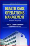 Health Care Operations Management 2nd Edition