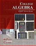 College Algebra CLEP Test Study Guide - PassYourClass, PassYourClass, 1614330069