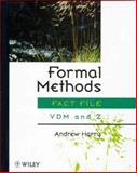 Formal Methods Fact File : VDM and Z, Harry, Andrew, 0471940062
