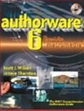 Authorware 6 : Inside Macromedia, Wilson, Scott and Thornton, Jennie, 0766820068