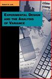 Experimental Design and the Analysis of Variance, Leik, Robert K., 0803990065