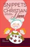 Snippets of a Christian Nana, Sue Desautels, 1478700068