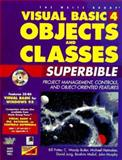 Visual Basic 4 Objects and Classes SuperBible, Potter, Bill and Butler, C. Woody, 1571690069