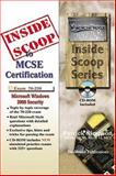 InsideScoop to MCP/MCSE Certification : (with CD Exam): Security for a Microsoft Windows 2000 Network Exam 70-220, Simpson, Patrick, 1590950062