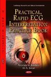 Practical, Rapid ECG Interpretation Practice Book, Kocheril, Abraham G. and Sovari, Ali A., 1614700060