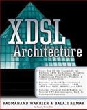 X-DSL Architecture, Kumar, Balaji and Warrier, Padmanand, 0071350063