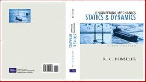 Engineering Mechanics : Statics and Dynamics, Hibbeler, Russell C., 0130200069