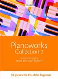 Pianoworks Collection 2, Bullard, Janet and Bullard, Alan, 0193360063