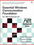 Essential Windows Communication Foundation : For . NET Framework 3. 5, Resnick, Steve and Crane, Richard, 0321440064