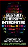 Gestalt Therapy Integrated, Erving Polster and Miriam Polster, 0394710061