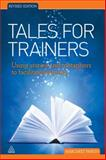 Tales for Trainers, Margaret Parkin, 0749460067