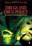 Drugs and Drug Policy : The Control of Consciousness Alteration, Akins, Scott and Mosher, Clayton J., 076193006X