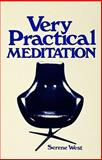Very Practical Meditation, Serene West, 0898650062