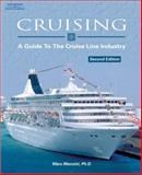 Cruising : A Guide to the Cruise Line Industry, Mancini, Marc, 140184006X