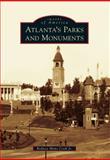 Atlanta's Parks and Monuments, Rodney Mims Cook Jr. and Jr., 146711006X