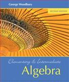 Elementary and Intermediate Algebra, Woodbury, George, 0321500067