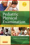 Pediatric Physical Examination 9780323100069