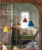 Love Where You Live, Joan Osofsky and Abby Adams, 0847840069