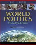 World Politics : Trend and Transformation, 2012 - 2013 Edition, Kegley, Charles W. and Blanton, Shannon L., 1111830061