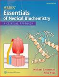 Essentials of Medical Biochemistry : A Clinical Approach, Lieberman, Michael A., 1451190069