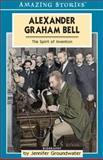 Alexander Graham Bell, Jennifer Groundwater, 1554390060