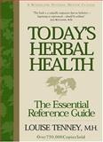 Today's Herbal Health, Louise Tenney, 1885670060