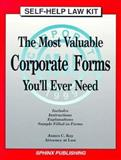 The Most Valuable Business Legal Forms You'll Ever Need, James C. Ray, 1572480076