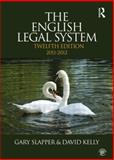 The English Legal System, 2011-2012, Slapper, Gary and Kelly, David, 0415600073