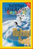 Melting Away, National Geographic Learning and Lesaux, Nonie K., 0792280075