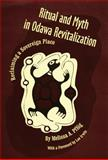 Ritual and Myth in Odawa Revitalization : Reclaiming a Sovereign Place, Pflug, Melissa A., 0806130075