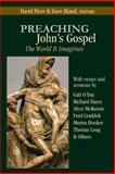 Preaching John's Gospel : The World It Imagines, Fleer, David, 0827230079