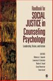 Handbook for Social Justice in Counseling Psychology : Leadership, Vision, and Action, Toporek, Rebecca L., 1412910072