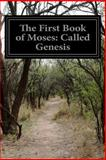 The First Book of Moses: Called Genesis, Anonymous, 1499210078