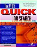 The Very Quick Job Search, Third Edition Workbook, J. Michael Farr, Michael Farr, 1593570074