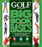 Golf Magazine Big Book of Basics