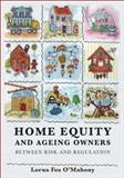 Home Equity and Ageing Owners, Lorna Fox O'Mahony, 1849460078