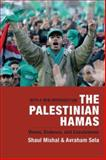 The Palestinian Hamas : Vision, Violence, and Coexistence, Mishal, Shaul and Sela, Avraham, 023114007X