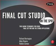 Final Cut Studio : Time-Saving Techniques for Using Final Cut Pro and the Studio Applications, Harrington, Richard and Shapiro, Abba, 0240810074
