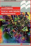 Mastering Pascal and Delphi Programming, Buchanan, William, 0333730070