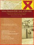 Nelson Mandela/HSRC Study of HIV/AIDS : South African National HIV Prevalence, Behavioural Risks and Mass Media - Household Survey 2002, , 0796920079