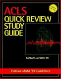 ACLS : Quick Review Study Guide, Aehlert, Barbara, 0815100078