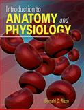 Introduction to Anatomy and Physiology (Book Only), Rizzo, Donald C., 1111320071