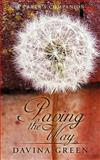 Paving the Way, Davina Green, 1449010075