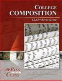 College Composition CLEP Test Study Guide - PassYourClass, PassYourClass, 1614330077