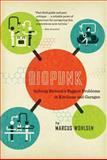 Biopunk, Marcus Wohlsen, 1617230073