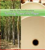 Turning Trees into Paper, Dawn James, 1627130071